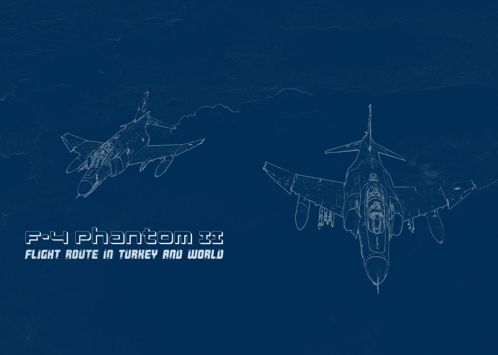 F-4 Phantom II Flight Route in Turkey & World