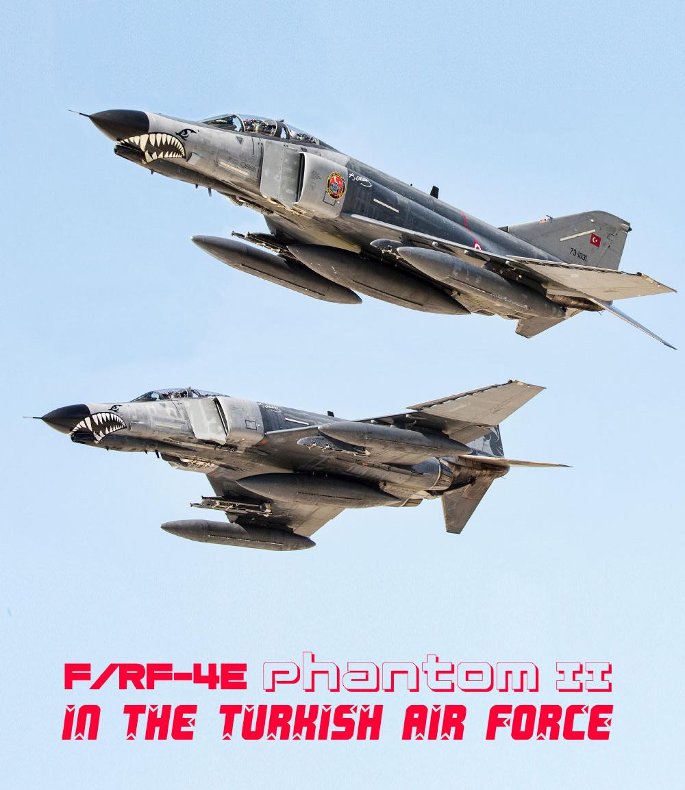 F/RF-4E Phantom II  in THE TURKISH AIRFORCE