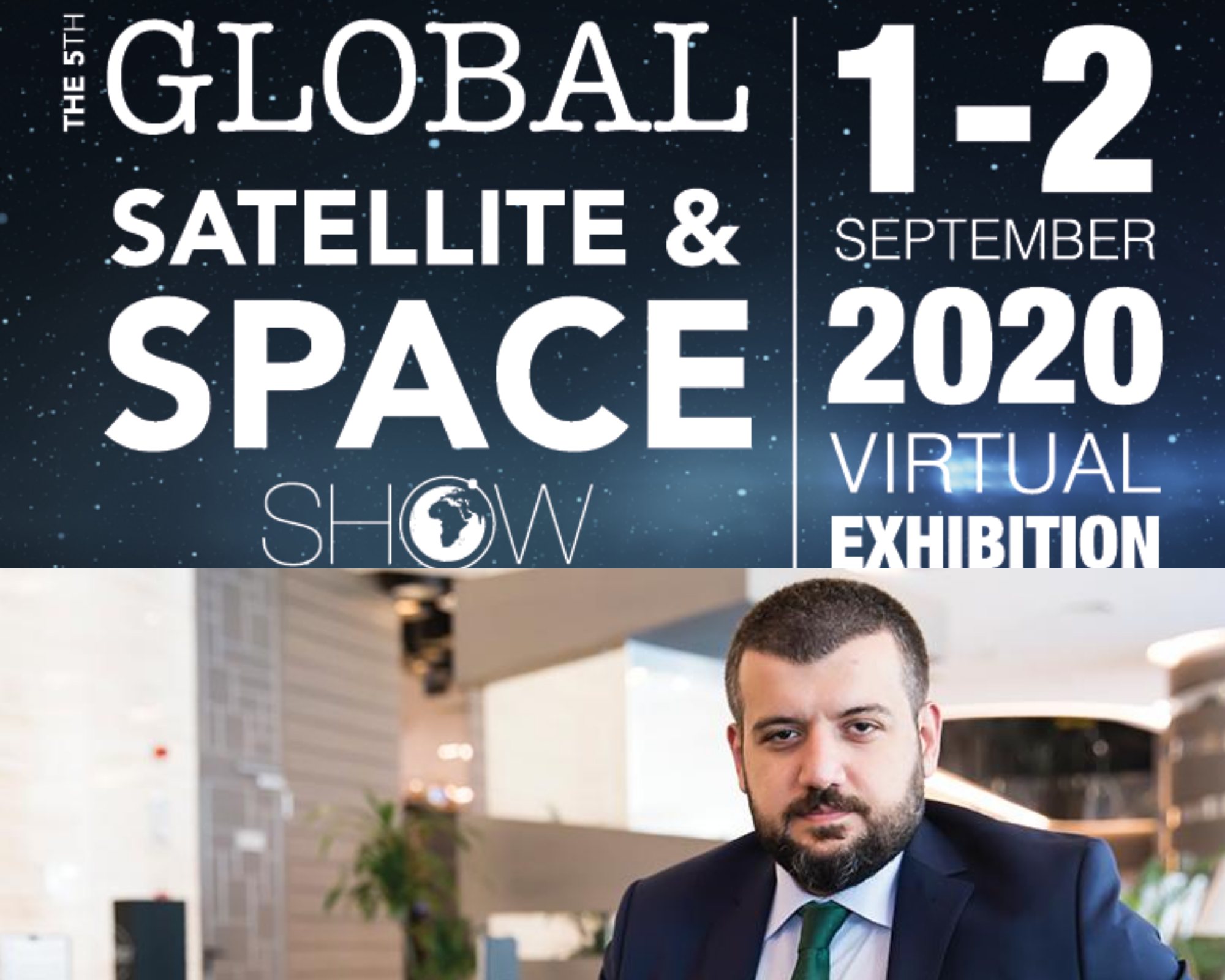 5th Global Satshow will be Held on 1-2 September as Virtual Exhibition