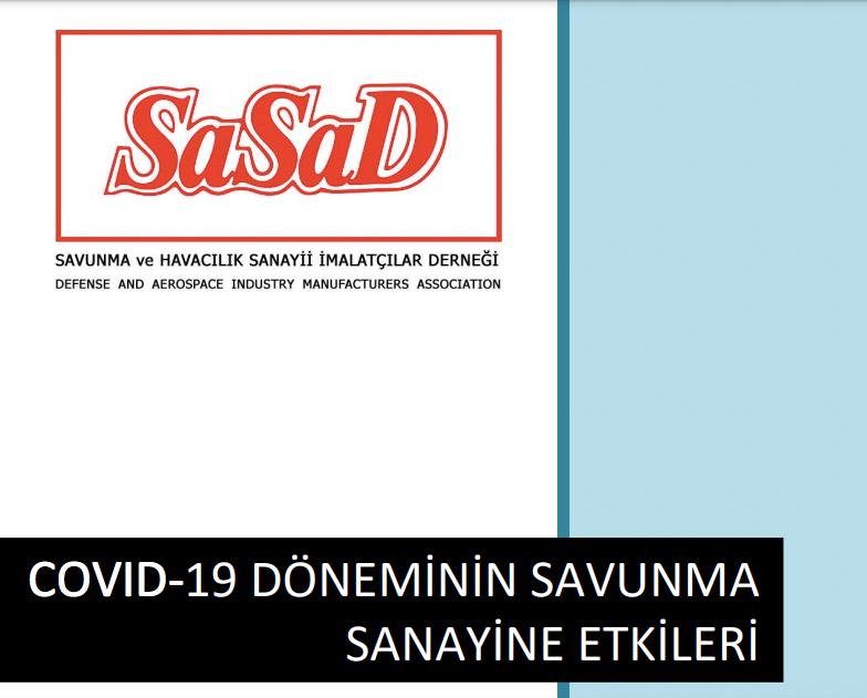 SaSaD- COVID-19'un Savunma Sanayine Etkileri Raporunu Yayınladı!