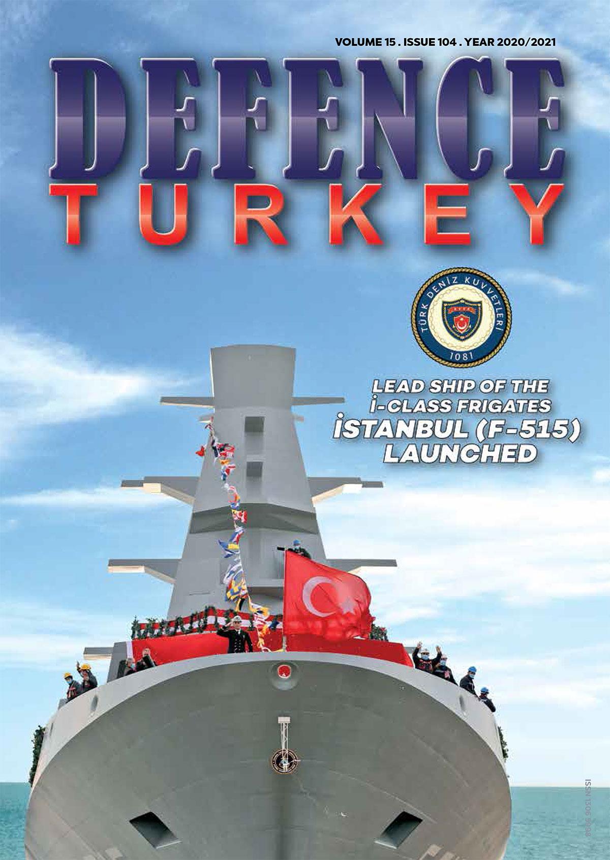 Defence Turkey Magazine Issue 104